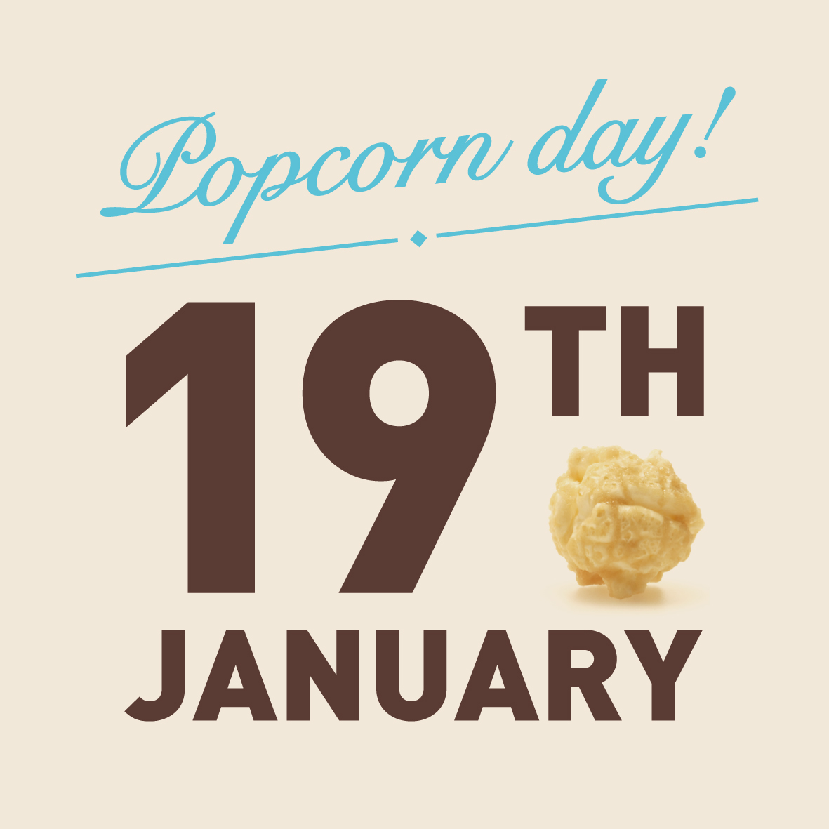 19th January National Popcorn Day